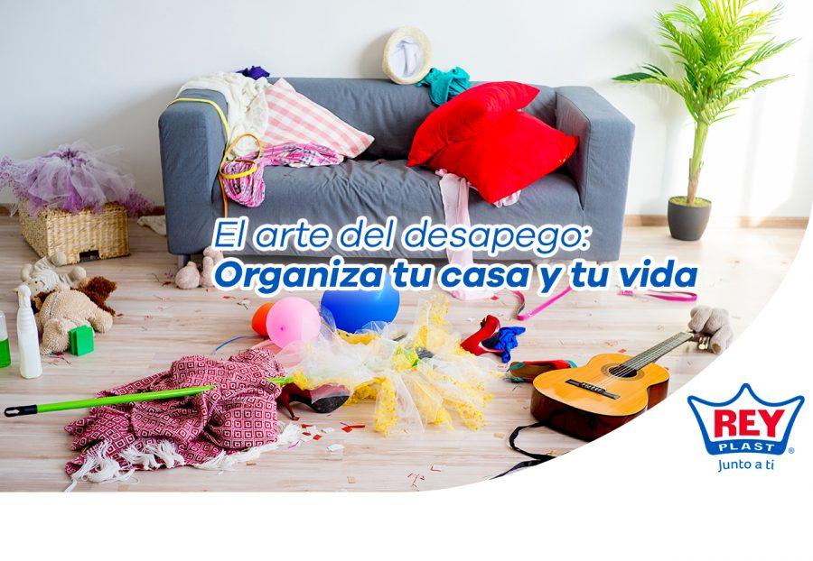 El arte del desapego: Organiza tu casa y tu vida